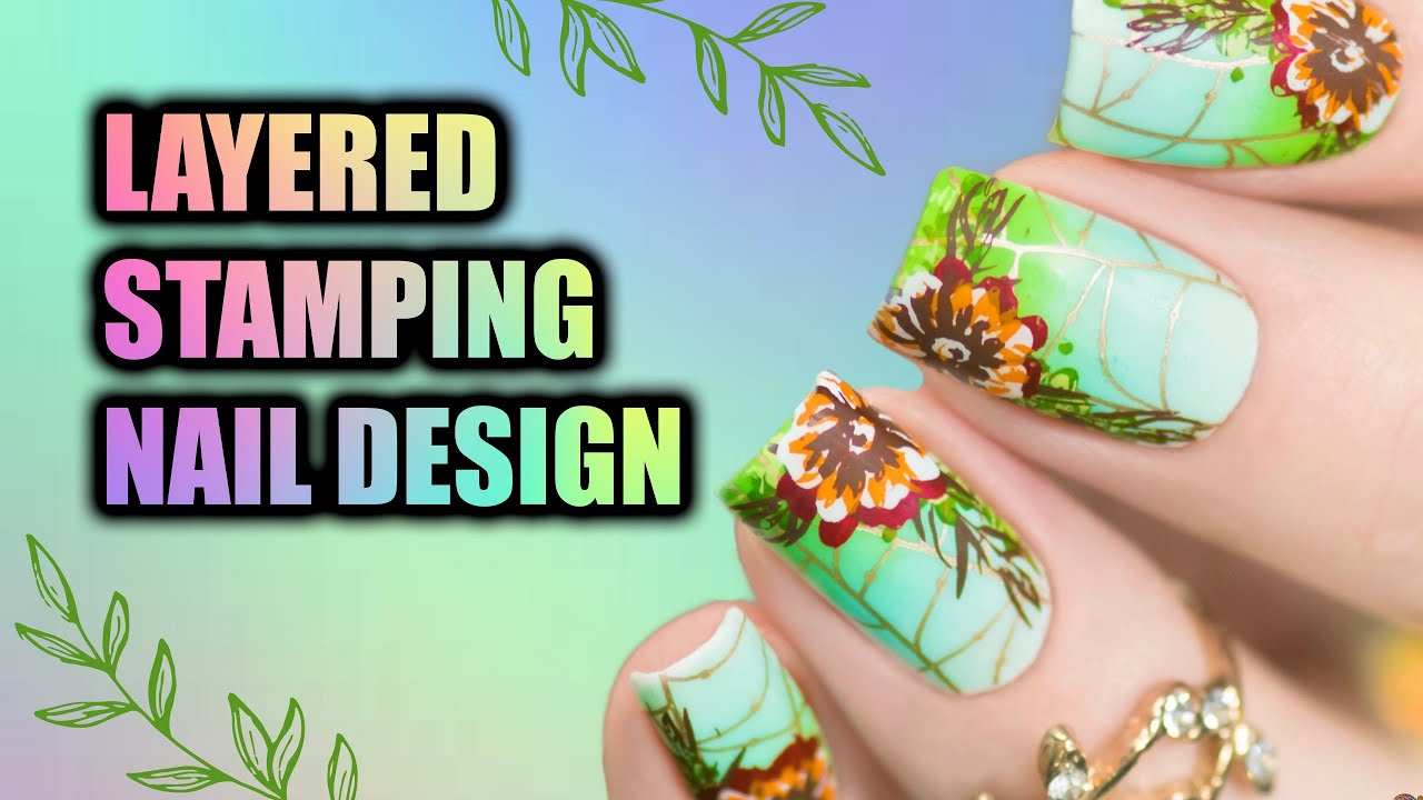 Layered Stamping Nail Design Urban Nail Art 2018 Nail Art Ideas