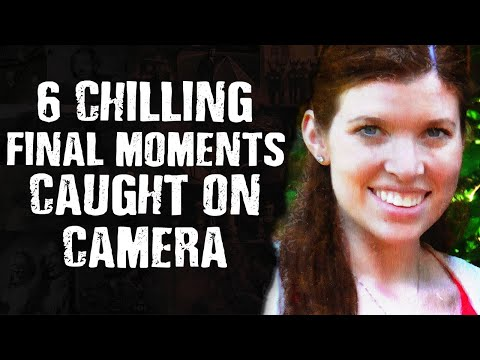 6 CHILLING Final Moments Caught On Camera - Scary Images