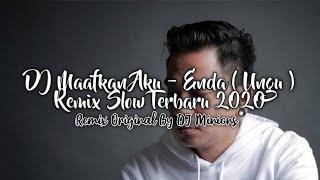 DJ Maafkan Aku - Ungu Band • Enda • Remix Slow Terbaru 2020 • Full Bass ! [ DJ Minions ]