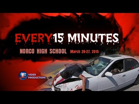 Every 15 Minutes 2015 - Norco High School