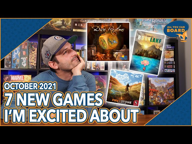 7 NEW GAMES I'm Excited About   Oct 2021   Dice Realms, Boonlake, Fire & Stone, & More