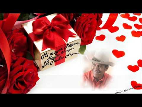 Mi mayor regalo   Nenito Vargas & Los Plumas Negras