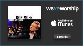 Don Moen - Jesus You Are My Healer