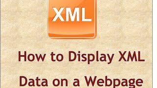 How to Display XML Data on a Webpage for Beginners