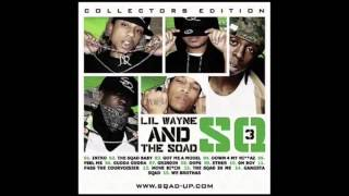 Lil Wayne & Sqad Up - Feel Me