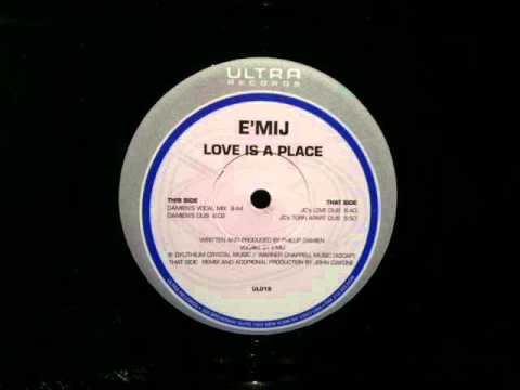 E Mij Love Is A Place John Ciafone Love Dub Ultra Records