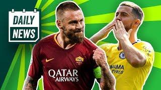 Keine CL für Manchester City? Eden Hazard hat sich entscheiden! De Rossi verlässt die Roma!