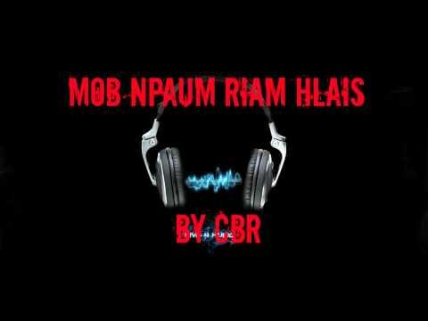 Mob npaum riam hlais by CBR
