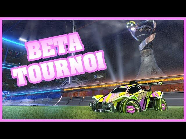 TEST DE LA BETA DES TOURNOIS ft. Level - Rocket League