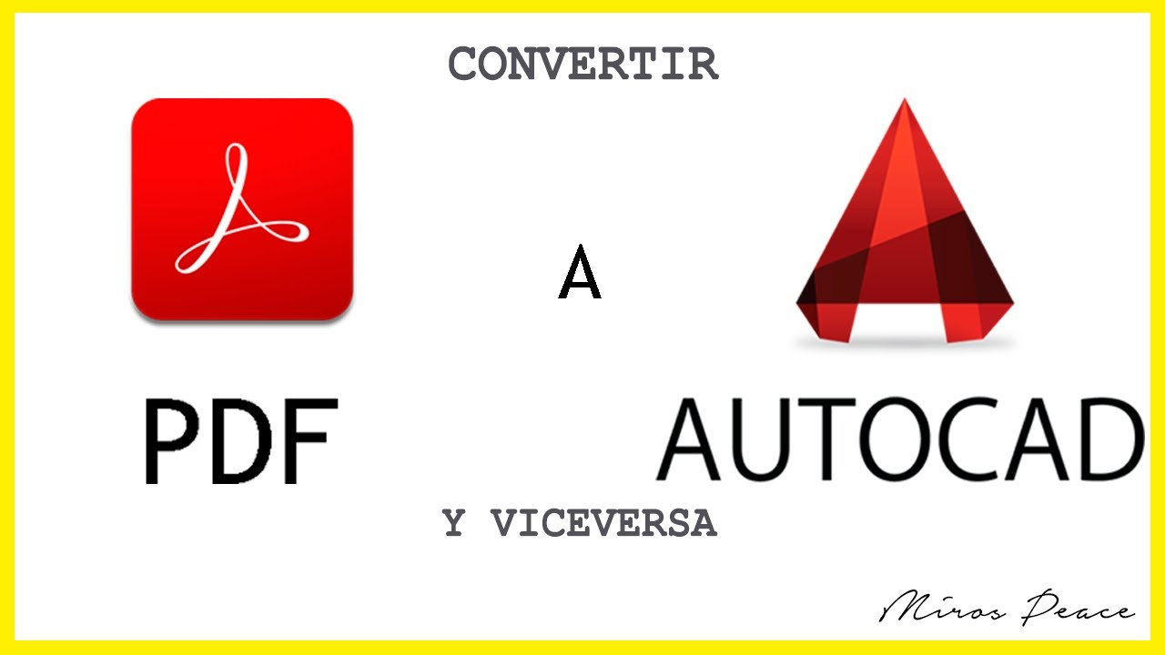 Como Convertir De Pdf A Autocad Desde Autocad Youtube