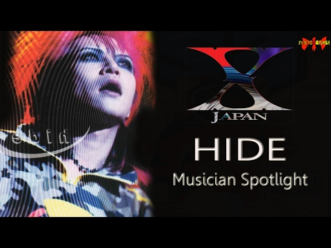 X JAPAN - Hide - Musician Spotlight