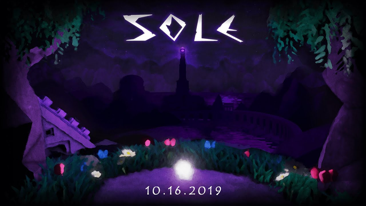 Sole - Launch Trailer