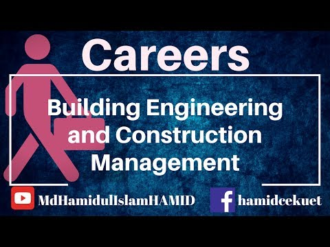 Careers in Building Engineering and Construction Management । Job Opportunities and Overview of BECM