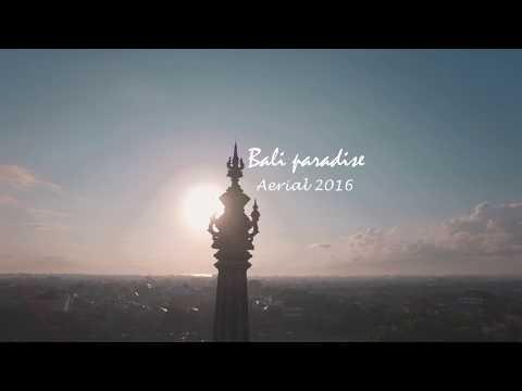 BALI PARADISE AERIAL REEL 2016