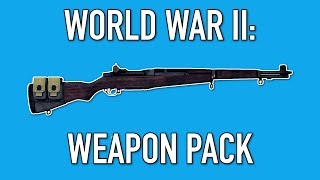 PAYDAY 2: World War Two Weapons Pack
