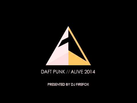 Daft Punk Alive 2014 (Presented by DJ FireFox)