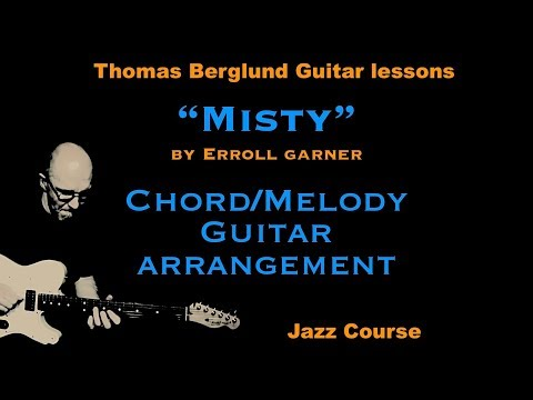 Misty - Chord/Melody Guitar arrangement - Jazz guitar