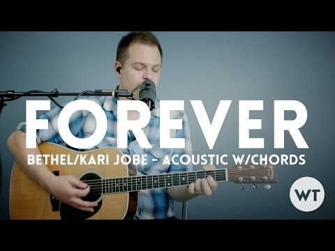 Forever (We Sing Hallelujah) - Bethel, Kari Jobe - acoustic with chords