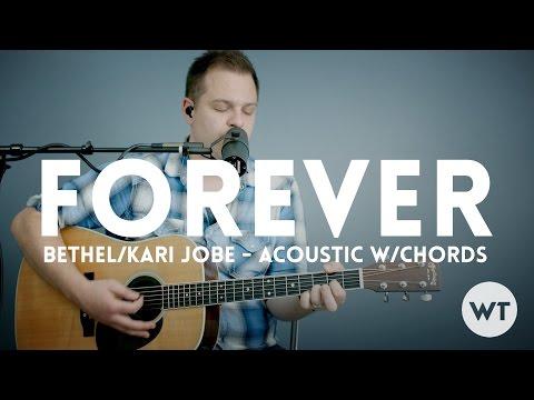 Forever (We Sing Hallelujah) - Bethel, Kari Jobe - acoustic with ...