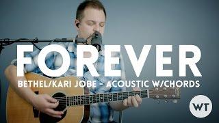 Forever (We Sing Hallelujah) - Bethel, Kari Jobe - acoustic with chords