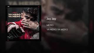 Mero Jay Jay
