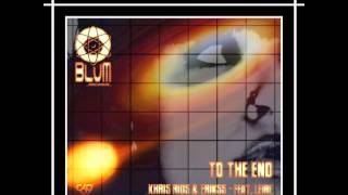 BLUM RECORDS 013 KHRIS RIOS,ERIKSS FEAT LEIRE   TO THE END ORIGINAL MIXALBUN TO THE END