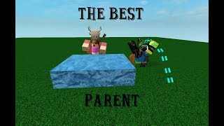 The Best Parent! | Roblox