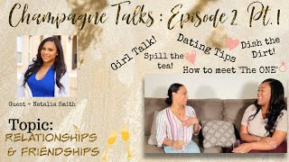 Champagne Talk Series: Ep  02 Pt  1