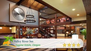 Valley River Inn - Eugene Hotels, Oregon