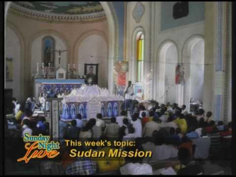 Sunday Night Live - Sudan Mission - Fr  Groeschel, CFR and Fr  Herald Brock, CFR  07-18-2010