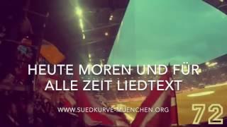 Download Video HEUTE MORGEN UND FÜR ALLE ZEIT - SÜDKURVE MÜNCHEN MP3 3GP MP4