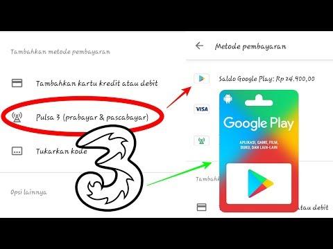 Cara Menambahkan Metode Pembayaran Tri Di Play Store Youtube