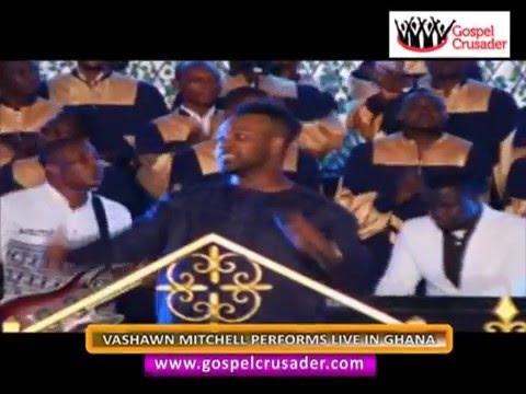 Watch : VaSHAWN Mitchell Performs Live  In Ghana