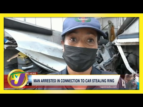 Man Arrested in Connection with Car Stealing Ring in Jamaica   TVJ News