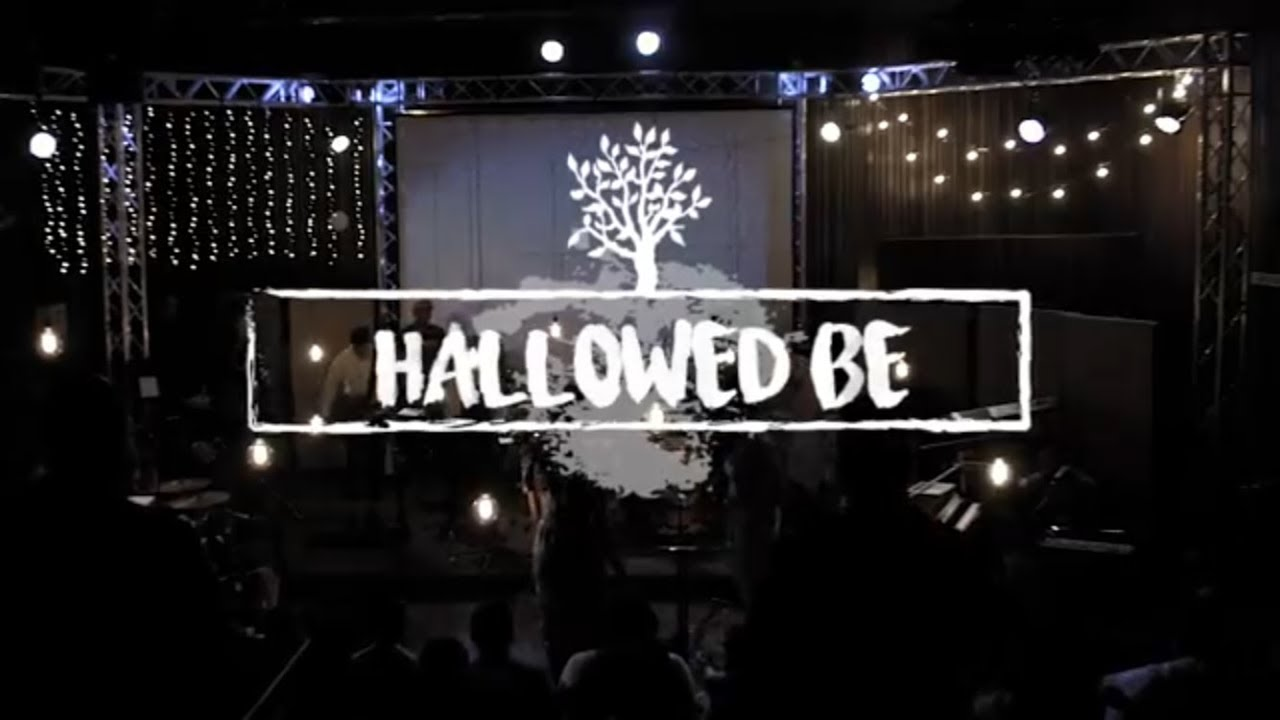 We Will Worship //  Hallowed Be