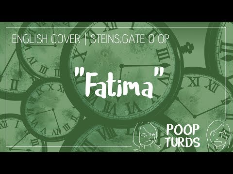 Fatima | English Cover | Steins;Gate 0 OP