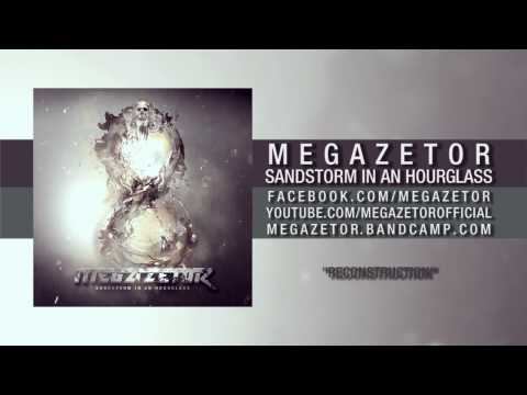 Megazetor - Reconstruction
