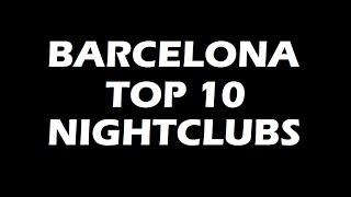 Best Party in Barcelona - TOP10 Nightclubs