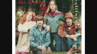 """I Call Your Name"" The Mamas & the Papas"