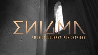 A musical journey in 12 chapters (EPK) | Enigma - The Fall Of A Rebel Angel