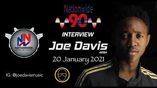 Nationwide 90FM Interview - Joe Davis