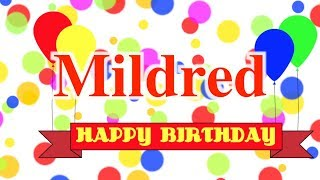Happy Birthday Mildred Song