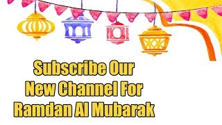New Channel For Ramadan Al Mubarak 2018 | Online Teaching Center | New Islamic Teacher