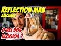 REFLECTION MAN de AMOUAGE - O REI DOS ELOGIOS ? - Resenha Perfume de Nicho