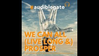 Audiblegate Podcast Ep 5 We  can all  Live Long and Prosper
