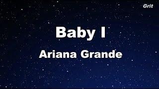 Baby I - Ariana Grande Karaoke【With Guide Melody】