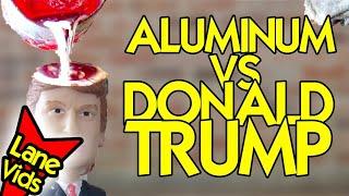 What Happens If You Pour Molten Aluminum On Donald Trump? - MOLTEN ALUMINUM VS DONALD TRUMP