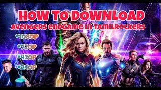Avengers endgame download in tamilrockers.ph     !!!subscribe now faster!!!