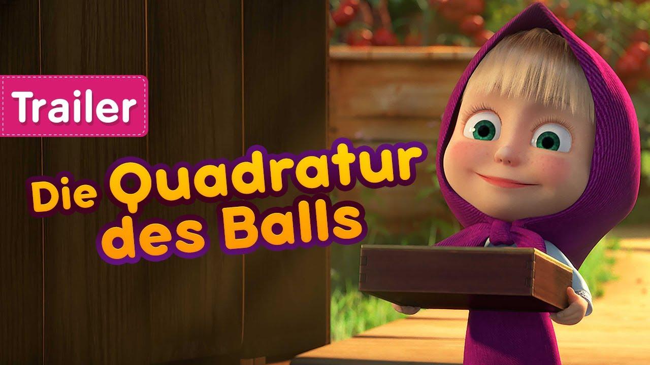 Mascha und der Bär - 🎲 Die Quadratur des Balls 🤹 (Trailer)