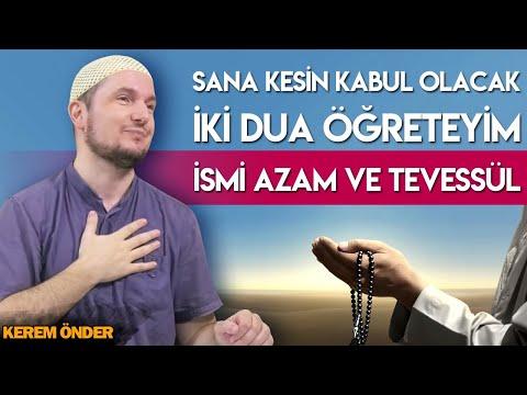 Sana kesin kabul olacak iki dua öğreteyim: İsmi Azam ve Tevessül... / Kerem Önder